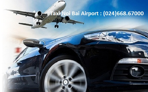 Tổng đài Taxi Nội Bài Airport Hà Nội
